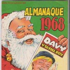 Tebeos: DAVY Y SU FIEL ROY -- ALMANAQUE 1968 .-- ORIGINAL. Lote 23632950