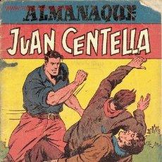 Tebeos: ALMANAQUE JUAN CENTELLA 1947 + JORGE Y FERNANDO 1947, ORIGINAL NO RÉPLICA. Lote 26952008
