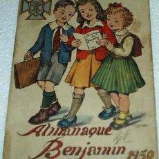 Tebeos: EL BENJAMIN-ALMANAQUE 1950-PRECIOSO ORIGINAL CON RECORTABLE MUÑECA MIVA Y MUÑECA CHO LAO SAN. Lote 10977469