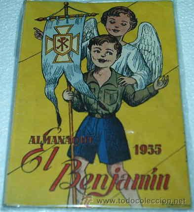 EL BENJAMIN -- ALMANAQUE 1955 -- PRECIOSO ORIGINAL CON SU RECORTABLE MUÑECA JUANITA (Tebeos y Comics - Tebeos Almanaques)