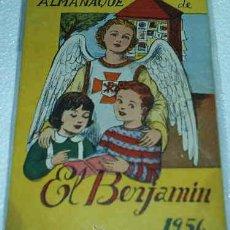 Tebeos: EL BENJAMIN -- ALMANAQUE 1956 -- PRECIOSO ORIGINAL CON RECORTABLE MUÑECA Mª DEL CARMEN. Lote 10977531