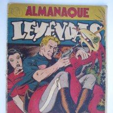 Tebeos: LEYENDAS, ALMANAQUE PARA 1946. ORIGINAL. . Lote 13665696