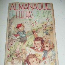 Tebeos: ALMANAQUE FLECHAS Y ALMANAQUE FLECHAS Y PELAYOS 1943 . EXCELENTE ESTADO DE CONSERVACION. PROPAGANDA. Lote 27346523
