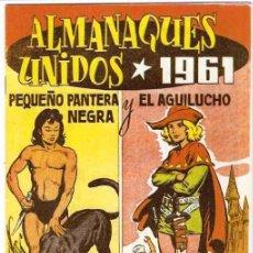 Tebeos: PEQUEÑO PANTERA NEGRA / EL AGUILUCHO ALMANAQUES UNIDOS 1961 Y PANTERA NEGRA 1959- REEDICION FACSIMIL. Lote 15976902