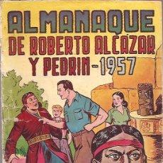 Tebeos: ROBERTO ALCAZAR Y PEDRIN ALMANAQUE 1957 EDITORIAL VALENCIANA ORIGINAL. Lote 27537175