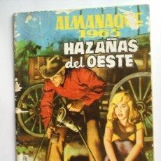Tebeos: HAZAÑAS DEL OESTE , ALMANAQUE 1965 - EDICIONES TORAY. Lote 26546629