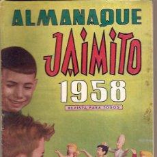Tebeos: JAIMITO ALMANAQUE 1958 ORIGINAL EDITORIAL VALENCIANA . Lote 27512158