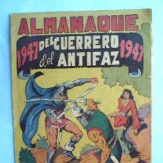 Tebeos: ALMANAQUE EL GUERRERO DEL ANTIFAZ 1947 , M. GAGO ,EDITORIAL VALENCIANA, BIEN CONSERVADO. Lote 26167203