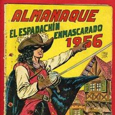 Tebeos: ALMANAQUE EL ESPADACHIN ENMASCARADO , 1956 , ORIGINAL. Lote 25947472