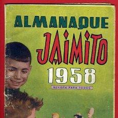 Tebeos: ALMANAQUE JAIMITO 1958 BB , ORIGINAL, ANTIGUO,. Lote 26220108