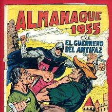 Tebeos: ALMANAQUE EL GUERRERO DEL ANTIFAZ , 1955 , ORIGINAL,. Lote 25947479