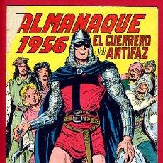Tebeos: ALMANAQUE EL GUERRERO DEL ANTIFAZ 1956 , VALENCIANA , ORIGINAL , A. Lote 21837659