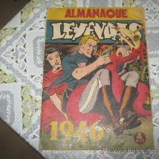 Tebeos: LEYENDAS ALMANAQUE 1946,HISPANO AMERICANA.. Lote 21994750