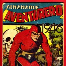 Tebeos: ALMANAQUE AVENTURERO 1946 , HISPANO AMERICANA , ORIGINAL. Lote 25742761