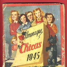 Tebeos: ALMANAQUE MIS CHICAS , 1945 , ORIGINAL. Lote 24298125