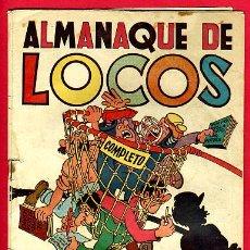 Tebeos: ALMANAQUE LOCOS , 1950 , ORIGINAL , ANTIGUO , B. Lote 24338735