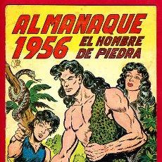 Tebeos: ALMANAQUE EL HOMBRE DE PIEDRA , 1956 , ORIGINAL ,BB. Lote 26411502