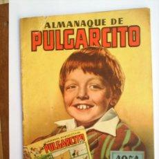 Tebeos: ALMANAQUE PULGARCITO 1951 -BUENA CONSERVACION - EDITORIAL BRUGUERA , ORIGINAL. Lote 26722067