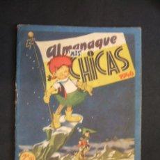 Tebeos: ALMANAQUE - MIS CHICAS - 1946 -. Lote 28439296