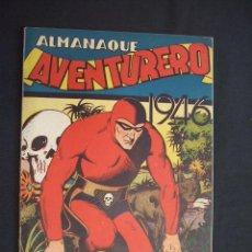 Tebeos: ALMANAQUE AVENTURERO - 1946 - HISPANO AMERICANA - PERFECTO, IMPECABLE - COMO NUEVO -. Lote 28612448