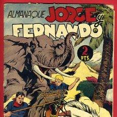 Tebeos: ALMANAQUE JORGE Y FERNANDO 1945 , HISPANO AMERICANA , ORIGINAL, CC14. Lote 29270727