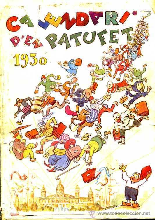 CALENDARI D'EN PATUFET 1930 (Tebeos y Comics - Tebeos Almanaques)