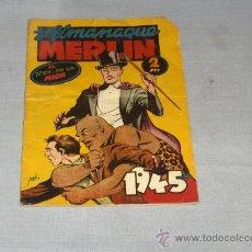 Tebeos: ALMANAQUE MERLIN EL REY DE LA MAGIA 1945. 2 PTS. MUY, MUY DIFÍCIL!!!!!!!!!!!!!. Lote 30251235