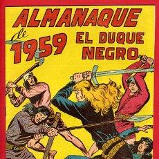 Tebeos: ALMANAQUE EL DUQUE NEGRO 1959 ,ORIGINAL , C49. Lote 30263148