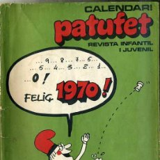Tebeos: ALMANAQUE CALENDARI PATUFET 1970 . Lote 30567560