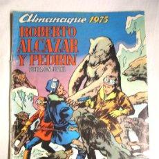 Tebeos: ALMANAQUE ROBERTO ALCAZAR Y PEDRIN AÑO 1975. Lote 31132126