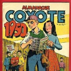 Tebeos: ALMANAQUE EL COYOTE 1950 , CLIPER , ORIGINAL , C100. Lote 31146358