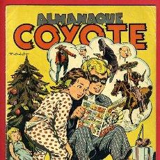 Tebeos: ALMANAQUE COYOTE 1949, CLIPER , ORIGINAL, C99. Lote 31669568