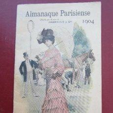 Tebeos: ALMANAQUE PARISIENSE 1904 , PROPAGANDA FARMACIA Y PERFUMERIA ,VER FOTOS INFORMATIVAS. Lote 31707955