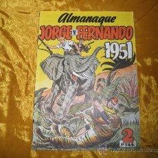 BDs: ALMANAQUE JORGE Y FERNANDO 1951. (REEDICION). HISPANO AMERICANA DE EDICIONES *. Lote 31998135