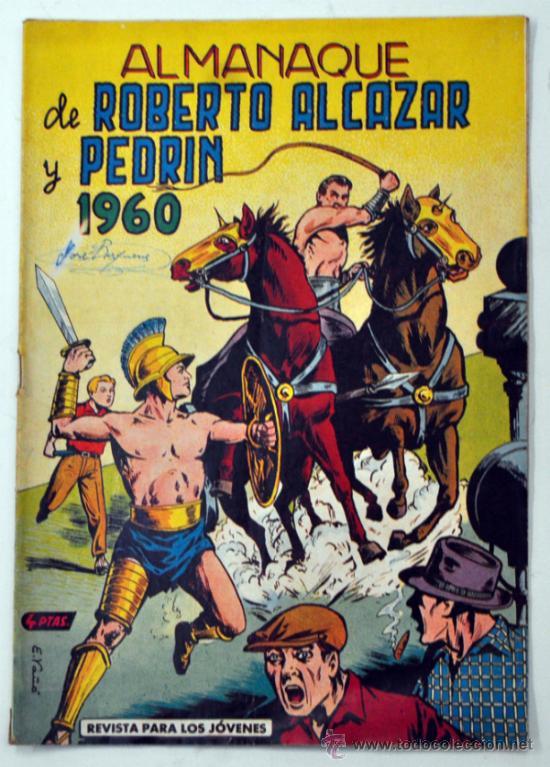 ROBERTO ALCAZAR Y PEDRIN - ALMANAQUE AÑO 1960 (Tebeos y Comics - Tebeos Almanaques)
