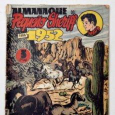 Tebeos: ALMANAQUE DEL PEQUEÑO SHERIFF 1952 . Lote 32946104