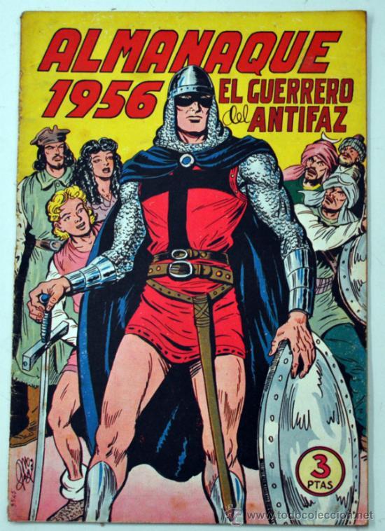 ALMANAQUE DE EL GUERRERO DEL ANTIFAZ 1956. (Tebeos y Comics - Tebeos Almanaques)