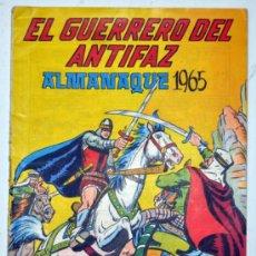 Tebeos: ALMANAQUE DE EL GUERRERO DEL ANTIFAZ 1965. ED. VALENCIANA. Lote 32947281