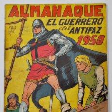 Tebeos: ALMANAQUE DE EL GUERRERO DEL ANTIFAZ 1950. ED. VALENCIANA. Lote 32947589