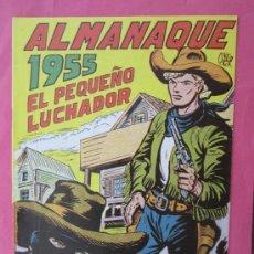 Tebeos: ALMANAQUE 1955 - EL PEQUEÑO LUCHADOR - EDICION FASSIMIL. Lote 32284950