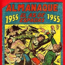 Tebeos: ALMANAQUE EL AS DE ESPADAS , 1955 , ORIGINAL, B. Lote 32361754