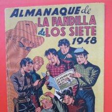 Tebeos: ALMANAQUE DE LA PANDILLA DE LOS 7 , PARA 1948 ,EDITORIAL VALENCIANA ,MUY BUENA CONSERVACION. Lote 33074283