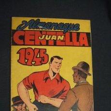 Tebeos: JUAN CENTELLA - ALMANAQUE 1945 - HISPANO AMERICANA -. Lote 33077944