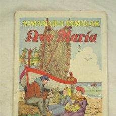 Tebeos: ALMANAQUE FAMILIAR AVE MARIA 1963. Lote 33487567