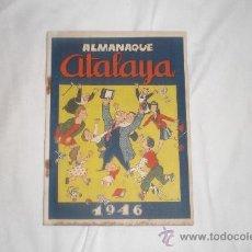 Tebeos: ALMANAQUE ATALAYA 1946. Lote 33706944