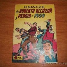 BDs: ROBERTO ALCAZAR Y PEDRIN - ALMANAQUE 1959 - EDITORIAL VALENCIANA ORIGINAL. Lote 34644012