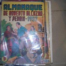 Tebeos: ROBERTO ALCAZAR Y PEDRIN VALENCIANA ALMANAQUE ORIGINAL 1957. Lote 35053137
