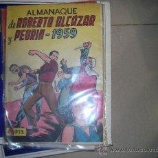 Tebeos: ROBERTO ALCAZAR Y PEDRIN VALENCIANA ALMANAQUE ORIGINAL 1959. Lote 35053175