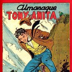 Tebeos: ALMANAQUE TONY Y ANITA , 1958 , ORIGINAL ,J16. Lote 35348438