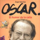 Tebeos: OSCAR: EL HUMOR DE LA CALLE - EL JUEVES (NUEVO). Lote 35356186